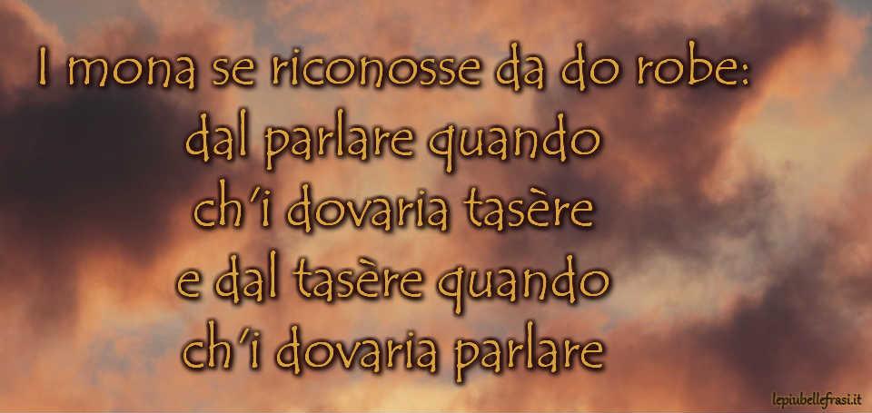 Proverbi Veneti Modi Di Dire Veneziani E Frasi In Veneto